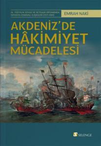 Akdenizde Hakimiyet Mücadelesi