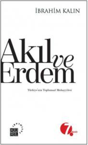 Akıl ve Erdem Türkiyenin Toplumsal Muhayyilesi