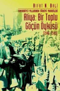 Aliya Bir Toplu Göçün Öyküsü 1946-1949