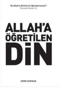 Allaha Öğretilen Din