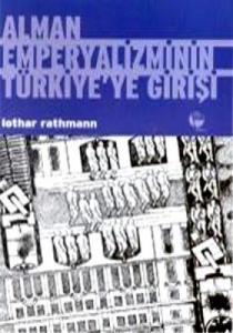 Alman Emperyalizminin Türkiye'ye Girişi