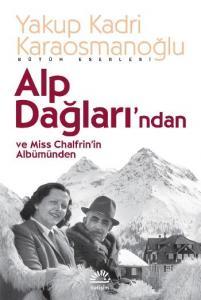 Alp Dağlarından ve Miss Chalfrinin Albümünden