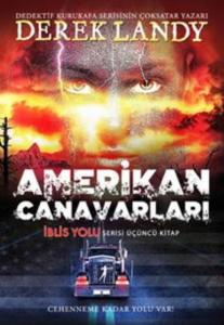 Amerikan Canavarı-İblis Yolu 3. Kitap-Cilti