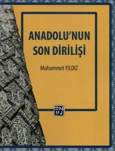Anadolu'nun Son Dirilişi