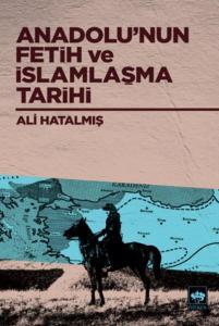 Anadolunun Fetih ve İslamlaşma Tarihi