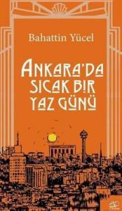 Ankarada Sıcak Bir Yaz Günü