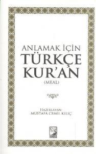 Anlamak İçin Türkçe Kuran Meal