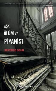 Aşk Ölüm ve Piyanist