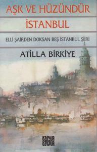 Aşk ve Hüzündür İstanbul