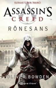 Assassins Creed Rönesans Suikastçının İnancı
