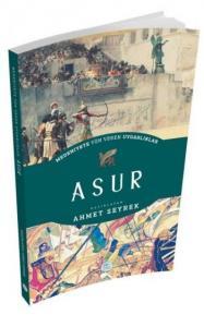 Asur - Medeniyete Yön Veren Uygarlıklar