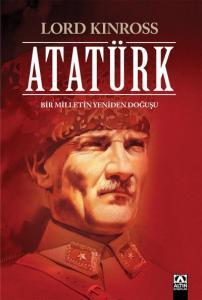 Atatürk Bir Milletin Yeniden Doğuşu-Ciltli Özel Baskı