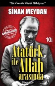 Atatürk İle Allah Arasında