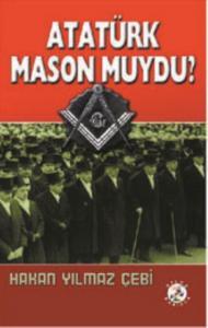 Atatürk Mason Muydu