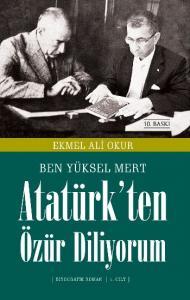 Atatürk'ten Özür Diliyorum (1. Cilt)