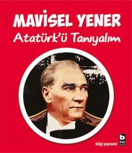 Atatürkü Tanıyalım
