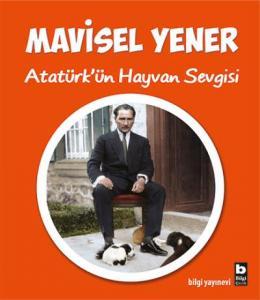 Atatürkün Hayvan Sevgisi