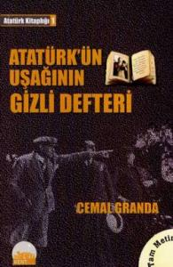 Atatürk'ün Uşağının Gizli Defteri