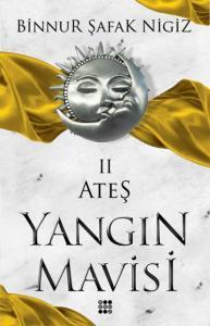 Ateş-Yangin Mavisi Serisi II