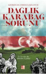 Azerbaycan-Ermeni İlişkşleri Dağlık Karabağ Sorunu