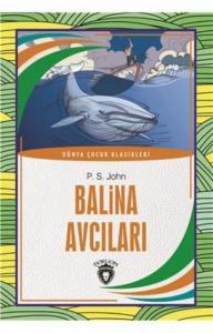 Balina Avcıları-Dünya Çocuk Klasikleri 7-12 Yaş