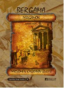 Bergama Pergamon-Parşömen Kağıdının Ülkesi