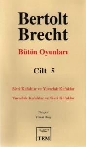 Bertolt Brecht Bütün Oyunları-5