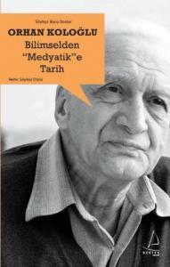 """Bilimselden """"Medyatik""""e Tarih"""