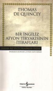 Bir İngiliz Afyon Tiryakisinin İtirafları (K.Kapak)
