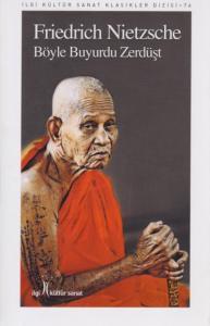 Böyle Buyurdu Zerdüşt-İlgi Kültür Sanat Klasikleri Dizisi 76