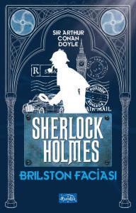 Brilston Faciası-Sherlock Holmes