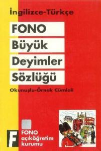 Büyük İngilizce Türkçe Deyimler Sözlüğü