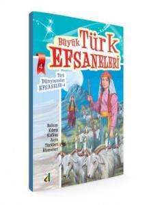 Büyük Türk Efsaneleri 5-Anadolu Efsaneleri 1