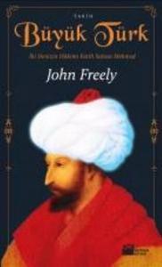 Büyük Türk (İki Denizin Hakimi Fatih Sultan Mehmed)