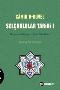 Camiud-Düvel Selçuklular Tarihi I. Cilt