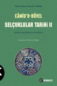 Camiud-Düvel Selçuklular Tarihi II. Cilt