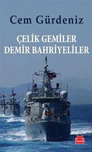 Çelik Gemiler Demir Bahriyeliler