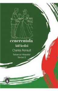 Cenerentola-Kül Kedisi İtalyanca Hikayeler Seviye 2