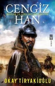 Cengiz Han Rüzgar ve Ateş İmparatorluğu
