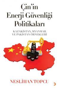 Çinin Enerji Güvenliği Politikaları