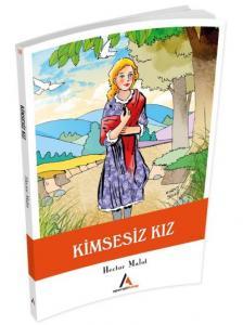 Çocuk Klasiklerinden Seçme Eserler 18-Kimsesiz Kız