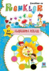 Çocuklar ve Renkler-Alıştırma Kitabı 5 Yaş