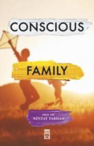 Conscious Family-Bilinçli Aile Olmak-İngilizce