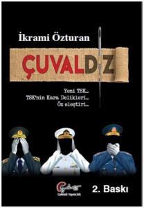 Çuvaldız-Yeni TSK TSK nin Kara Delikleri Öz Eleştiri