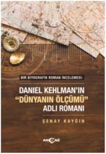 Daniel Kehlmanın-Dünyanın Ölçümü Adlı Romanı