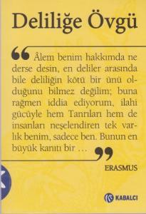 Deliliğe Övgü - Erasmus