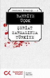 Demokrasi Kitaplığı-2: Şeriat Sarmalında Türkiye