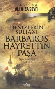 Denizlerin Sultanı Barbaros Hayrettin Paşa