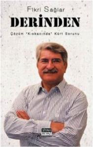 Derinden Çözüm Kıskacında Kürt Sorunu