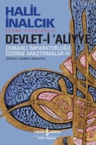 Devlet-i Aliyye IV Osmanlı Imparatorluğu Üzerine Araştırmalar Ayanlar Tanzimat Meşrutiyet